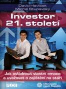 kniha Investor 21. století - David Havlíček; Michal Stupavský