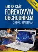 kniha Jak se stát Forexovým obchodníkem - Ondřej Hartman