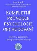 kniha Kompletní průvodce psychologie obchodování - kolektiv autorů Finančník.cz