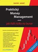 kniha Praktický Money Management aneb jak řídit riziko na burze - Radek Janáč