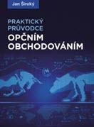 kniha Praktický průvodce opčním obchodováním - Jan Široký