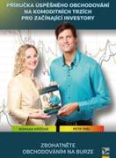 kniha Příručka úspěšného obchodování na komoditních trzích pro začátečníky - Petr Tmej a Romana Křížová