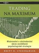 kniha Trading na maximum - Brett N. Steenbarger